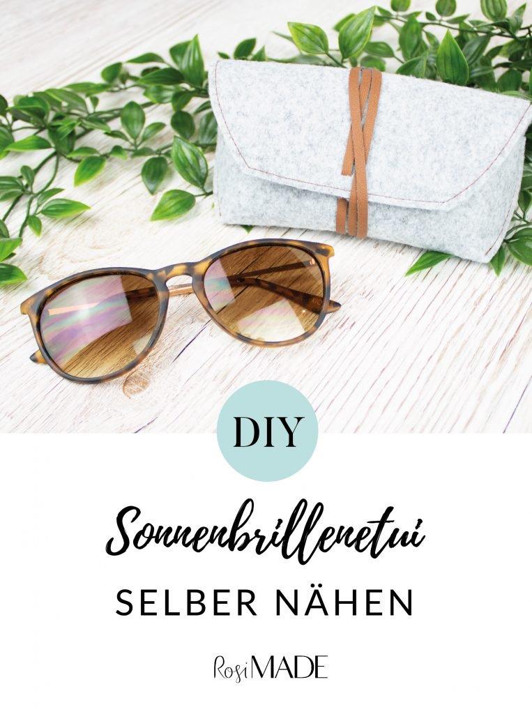 DIY Sonnenbrillenetui nahen machen